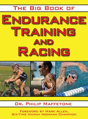 The Big Book of Endurance Training and Racing book image