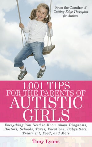 1,001 Tips for the Parents of Autistic Girls book image