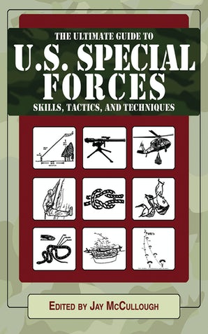 Ultimate Guide to U.S. Special Forces Skills, Tactics, and Techniques book image