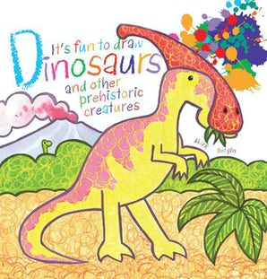 It's Fun to Draw Dinosaurs and Other Prehistoric Creatures book image