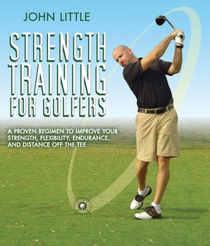 Strength Training for Golfers book image