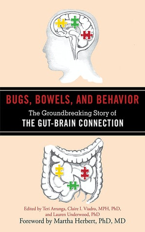 Bugs, Bowels, and Behavior