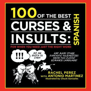 100 of the Best Curses & Insults: Spanish book image