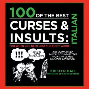 100 of the Best Curses & Insults: Italian book image