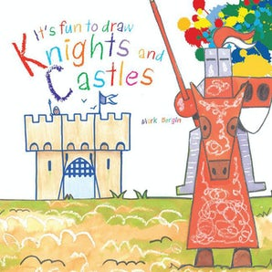 It's Fun to Draw Knights and Castles book image