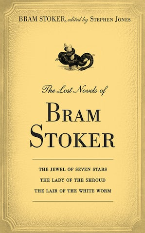 The Lost Novels of Bram Stoker book image