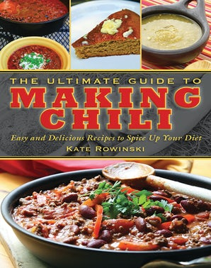 The Ultimate Guide to Making Chili book image