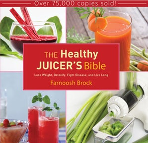The Healthy Juicer's Bible book image