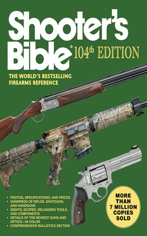 Shooters Bible 104th Edition
