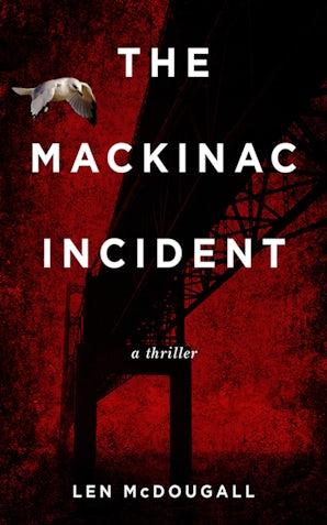 The Mackinac Incident book image