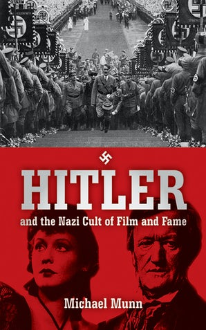 Hitler and the Nazi Cult of Film and Fame book image
