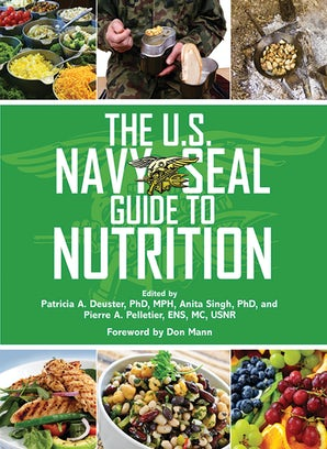 The U.S. Navy SEAL Guide to Nutrition book image