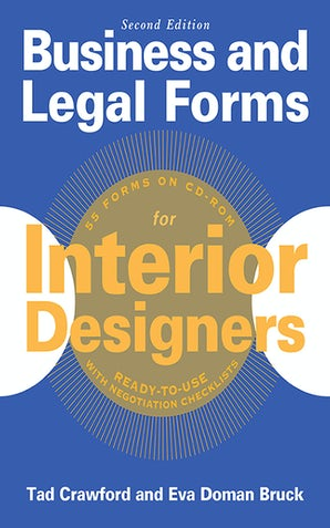 Business and Legal Forms for Interior Designers, Second Edition book image
