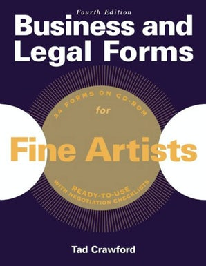 Business and Legal Forms for Fine Artists