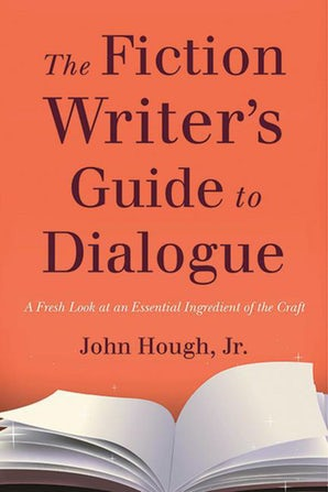 The Fiction Writer's Guide to Dialogue book image