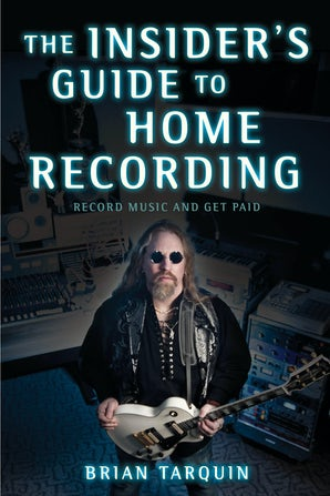 The Insider's Guide to Home Recording book image