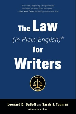 The Law (in Plain English) for Writers (Fifth Edition) book image