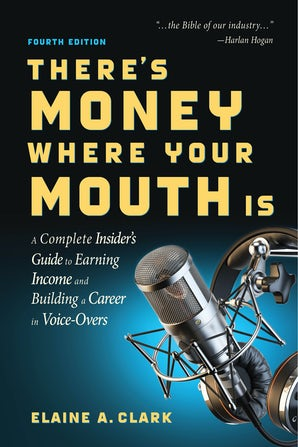 There's Money Where Your Mouth Is (Fourth Edition) book image