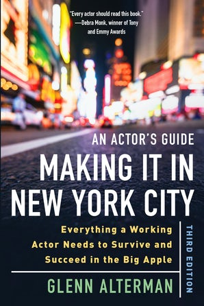 An Actor's Guide—Making It in New York City, Third Edition book image