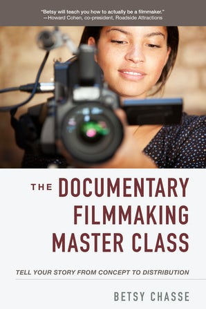 The Documentary Filmmaking Master Class book image