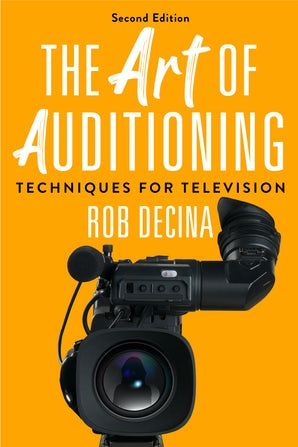 The Art of Auditioning, Second Edition