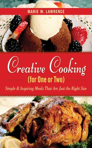 Creative Cooking for One or Two book image