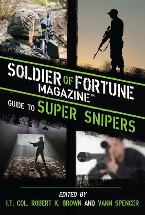 Soldier of Fortune Magazine Guide to Super Snipers book image