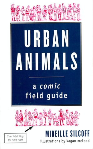 Urban Animals: A Comic Field Guide