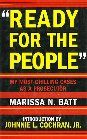Ready for the People: My Most Chilling Cases as a Prosecutor