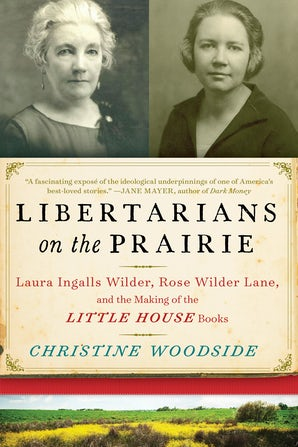 Libertarians on the Prairie book image