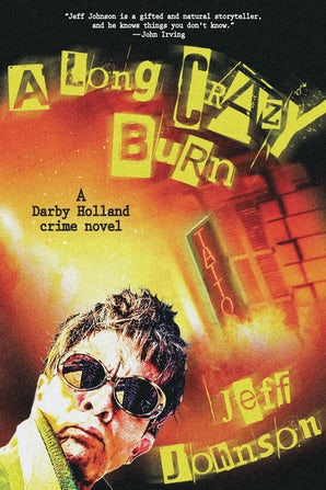 A Long Crazy Burn book image