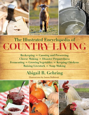 The Illustrated Encyclopedia of Country Living book image