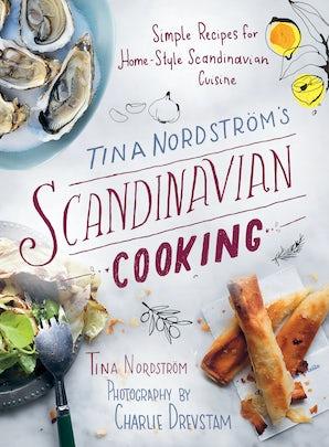 Tina Nordström's Scandinavian Cooking book image