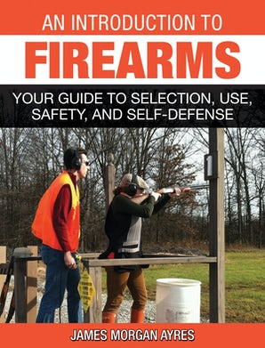 An Introduction to Firearms book image