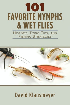 101 Favorite Nymphs and Wet Flies book image