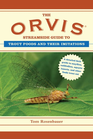 The Orvis Streamside Guide to Trout Foods and Their Imitations book image