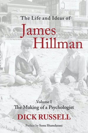 The Life and Ideas of James Hillman book image