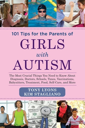 101 Tips for the Parents of Girls with Autism book image