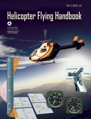 Helicopter Flying Handbook (Federal Aviation Administration) book image