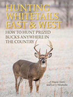Hunting Whitetails East & West book image