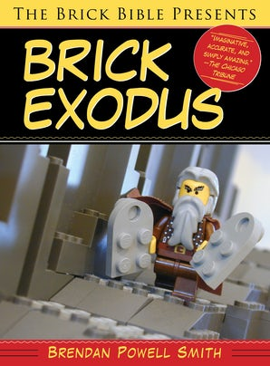 The Brick Bible Presents Brick Exodus book image
