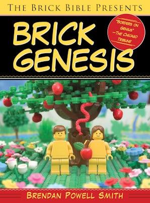The Brick Bible Presents Brick Genesis book image