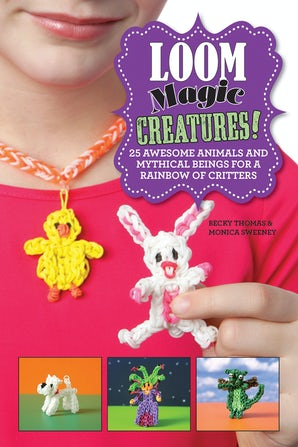Loom Magic Creatures! book image