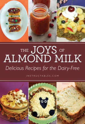 The Joys of Almond Milk book image