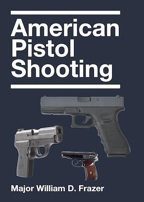 American Pistol Shooting book image