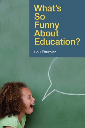 What's So Funny About Education? book image