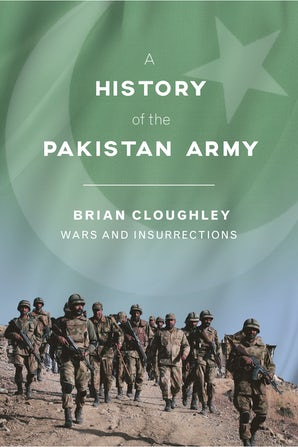 A History of the Pakistan Army