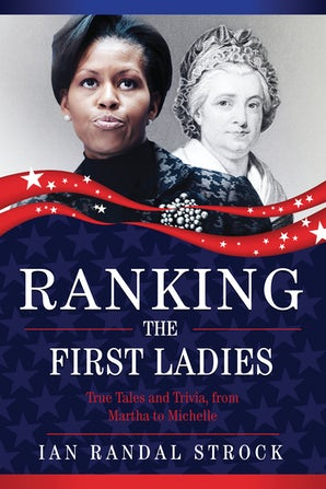 Ranking the First Ladies