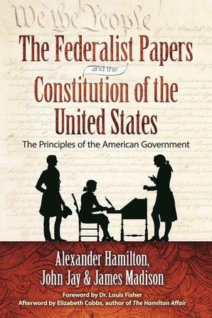 The Federalist Papers and the Constitution of the United States book image