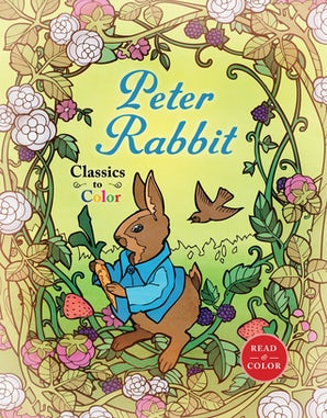 Classics to Color: The Tale of Peter Rabbit book image